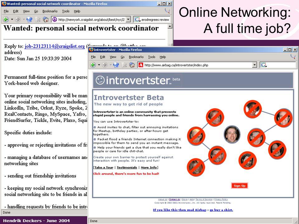 > european business development solutions < Hendrik Deckers - June 2004 Online Networking: A full time job?