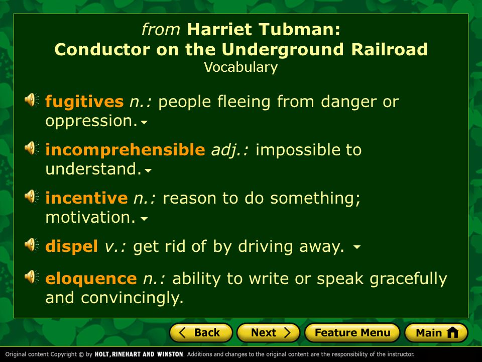 from Harriet Tubman: Conductor on the Underground Railroad Vocabulary What's the best way to dispel a feeling of worry.