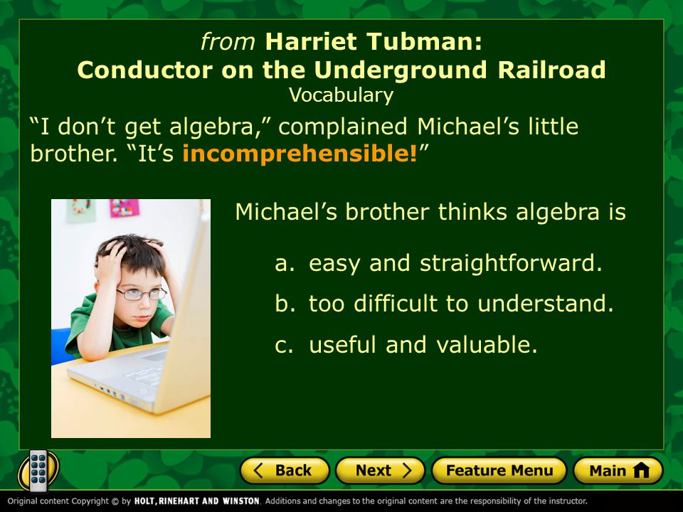 from Harriet Tubman: Conductor on the Underground Railroad Vocabulary a.easy and straightforward.