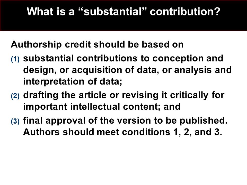 What is a substantial contribution.