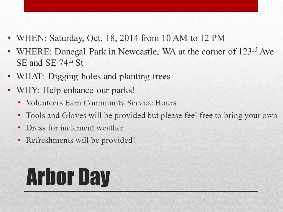 Arbor Day WHEN: Saturday, Oct.