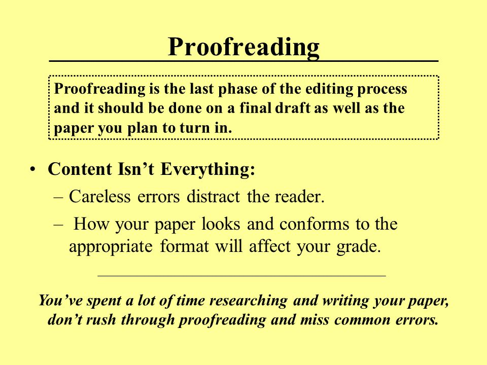How To Get Started Use Similar Techniques as for Editing: –Work on a hardcopy not online.