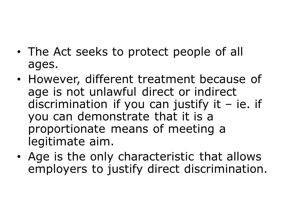 The Act seeks to protect people of all ages.