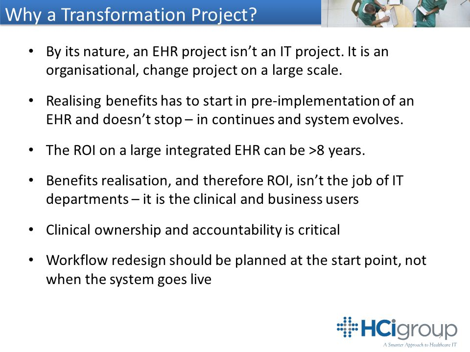 Why a Transformation Project. By its nature, an EHR project isn't an IT project.