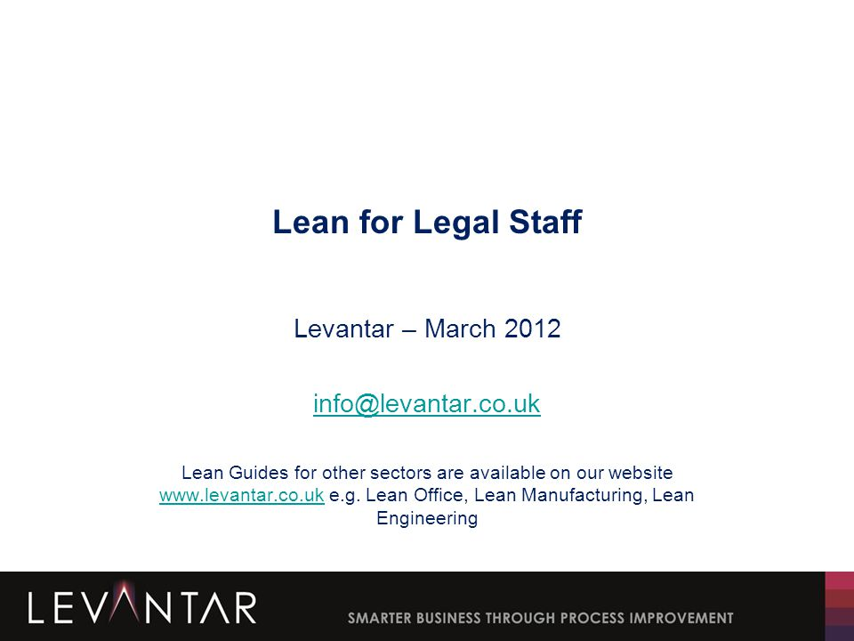 This Guide includes the following pages.Why read Lean for Legal Staff.