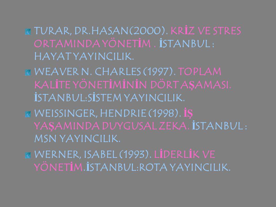 PEHL İ VAN, İ NAYET (2000). İŞ YA Ş AMINDA STRES.