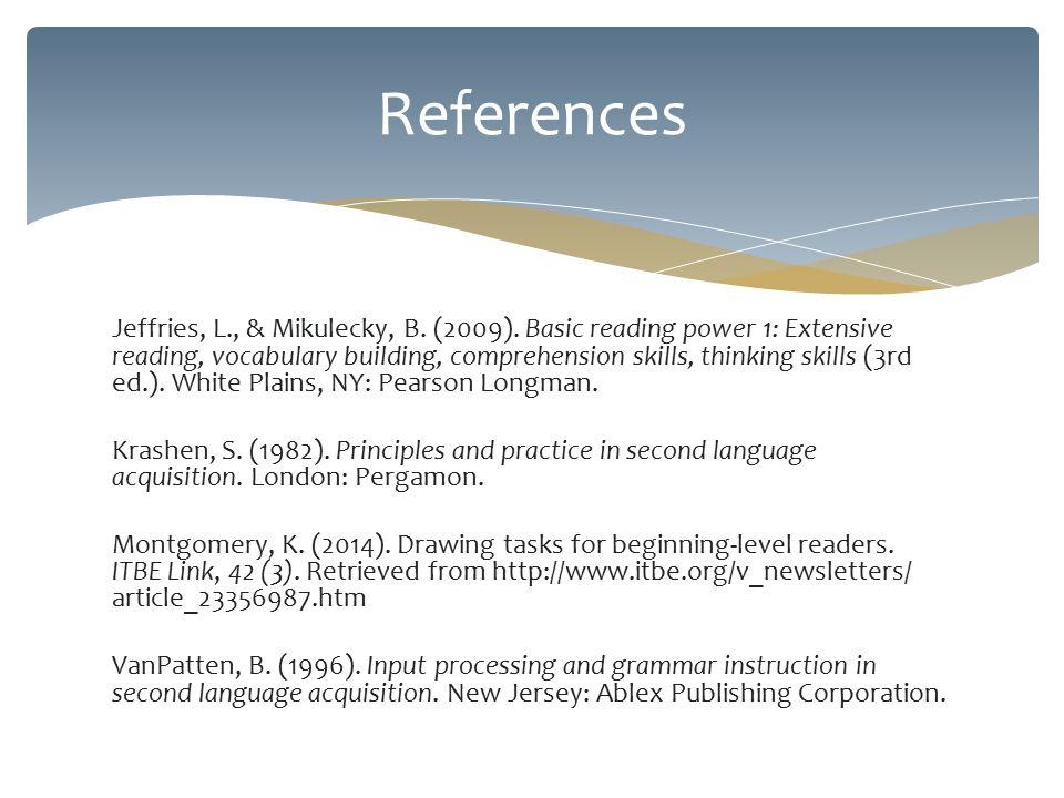 Jeffries, L., & Mikulecky, B. (2009).