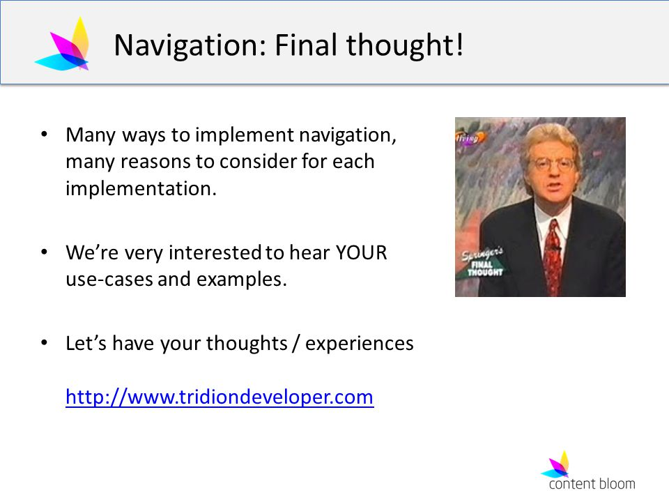Navigation: Final thought.