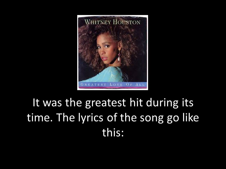 It was the greatest hit during its time. The lyrics of the song go like this: