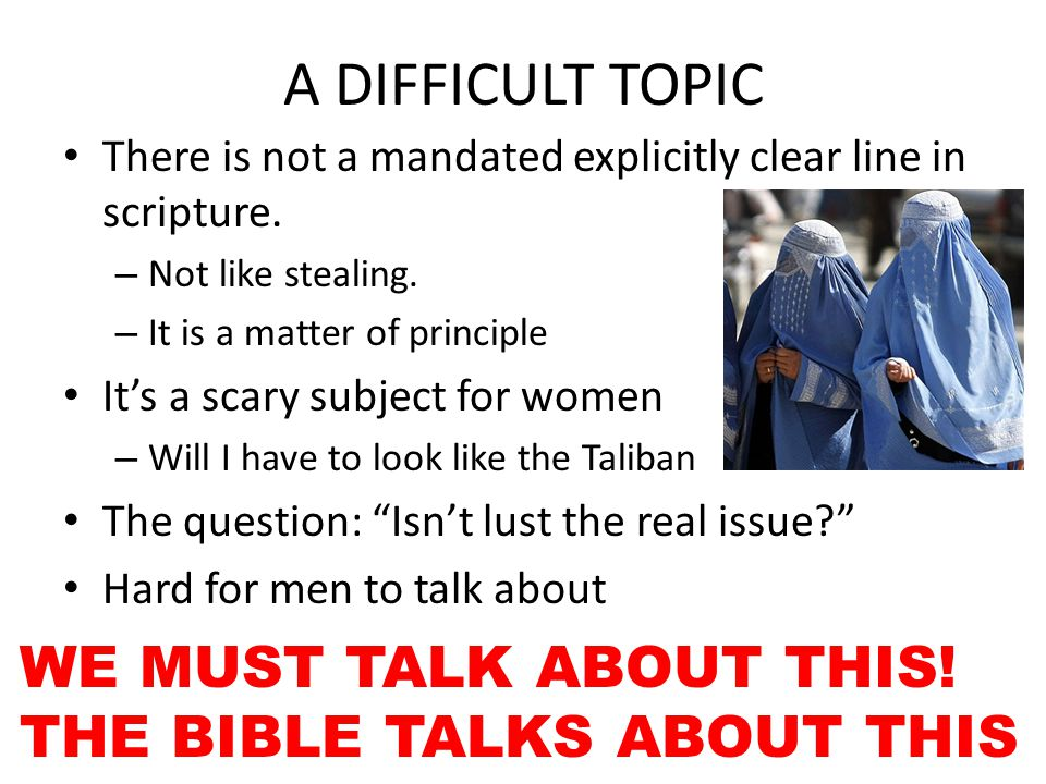 A DIFFICULT TOPIC There is not a mandated explicitly clear line in scripture.