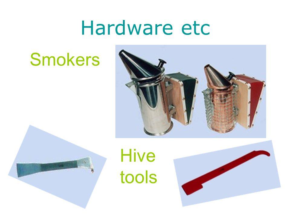 Hardware etc Smokers Hive tools