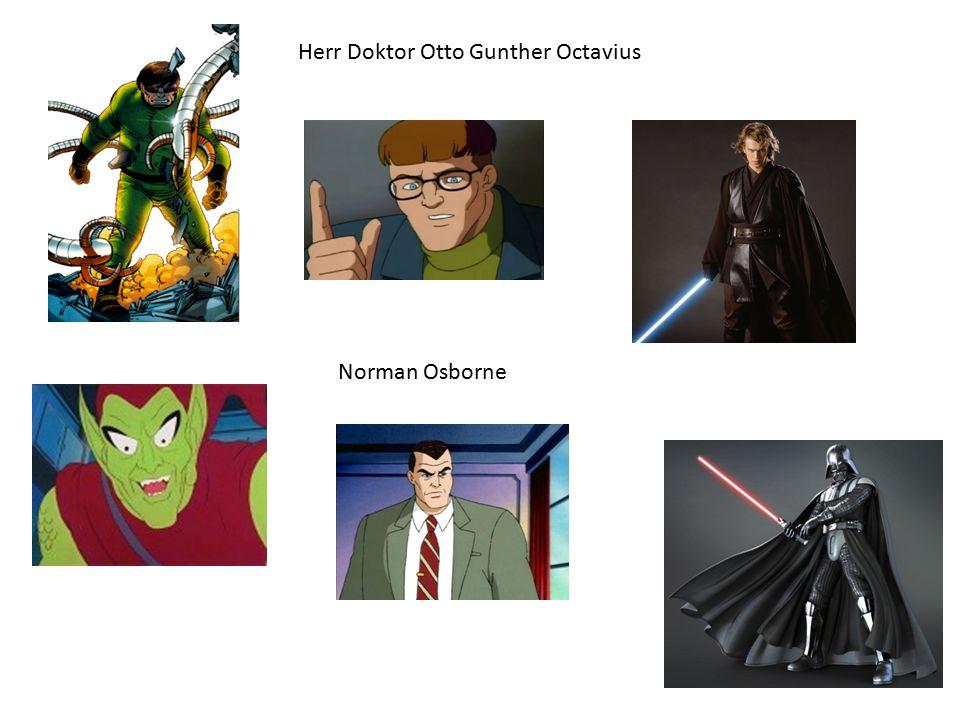 Herr Doktor Otto Gunther Octavius Norman Osborne