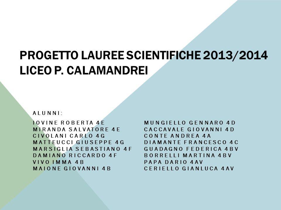 PROGETTO LAUREE SCIENTIFICHE 2013/2014 LICEO P.
