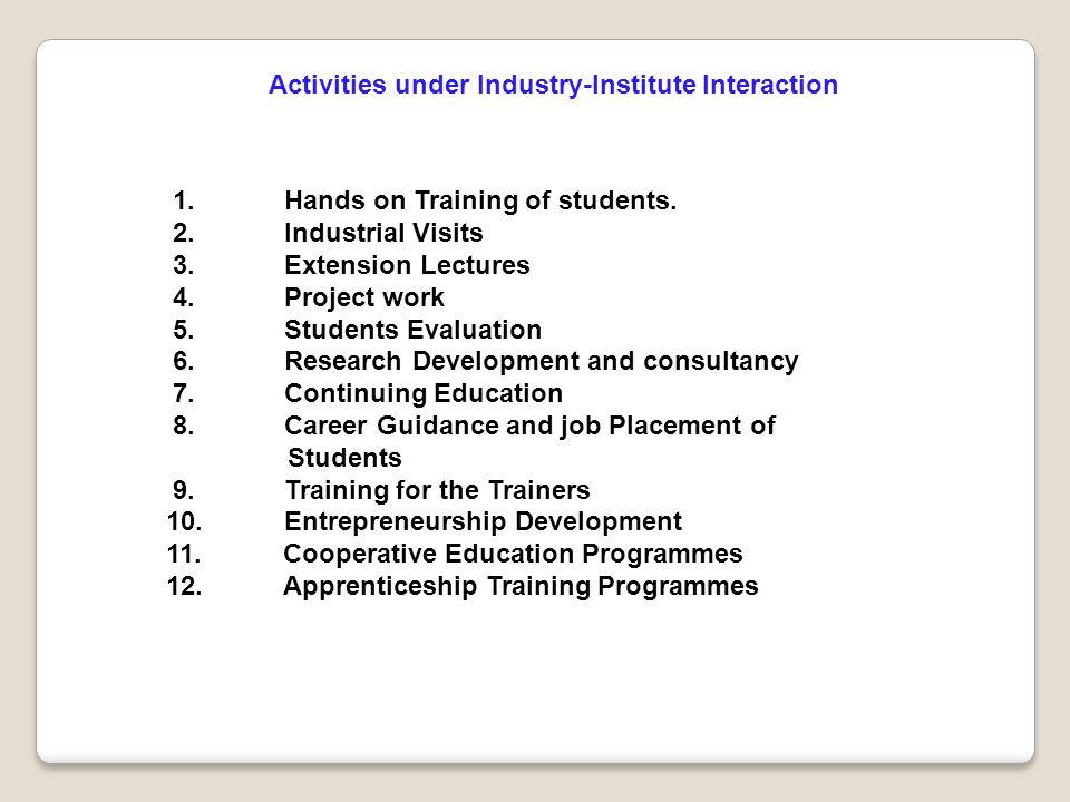 Activities under Industry-Institute Interaction 1.