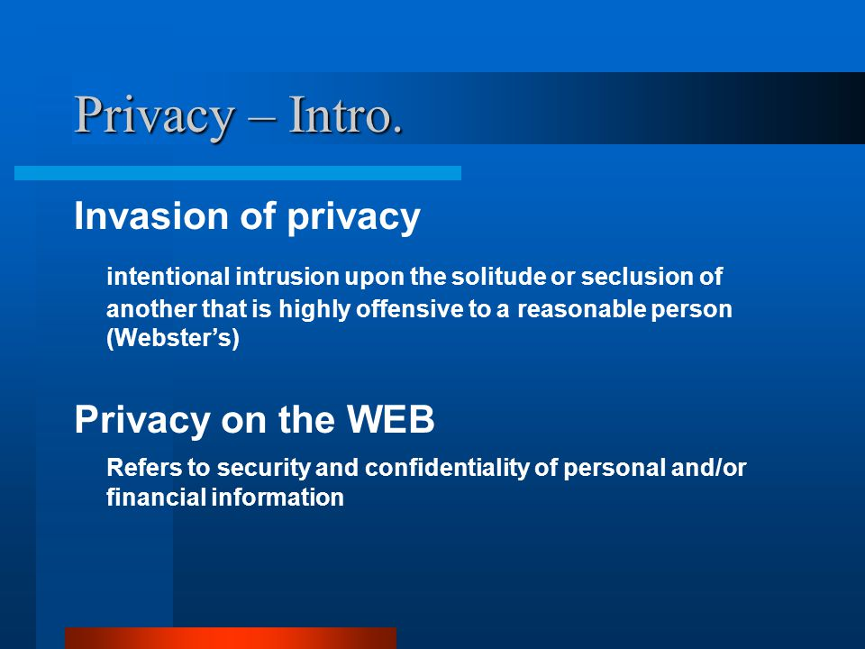 Privacy – Intro.