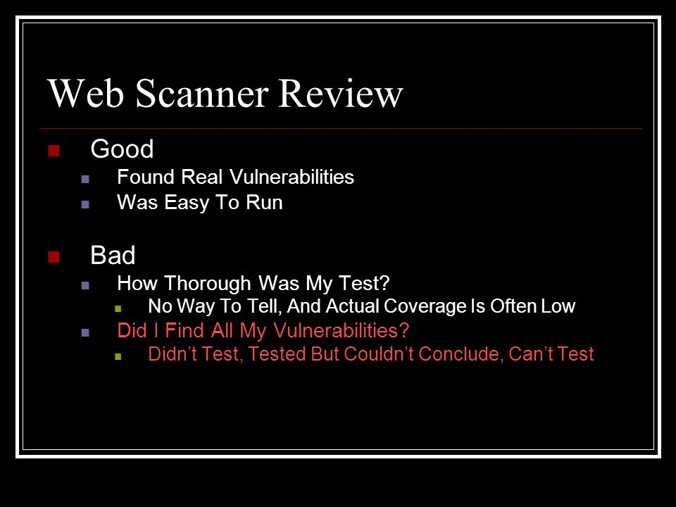 Web Scanner Review Good Found Real Vulnerabilities Was Easy To Run Bad How Thorough Was My Test.