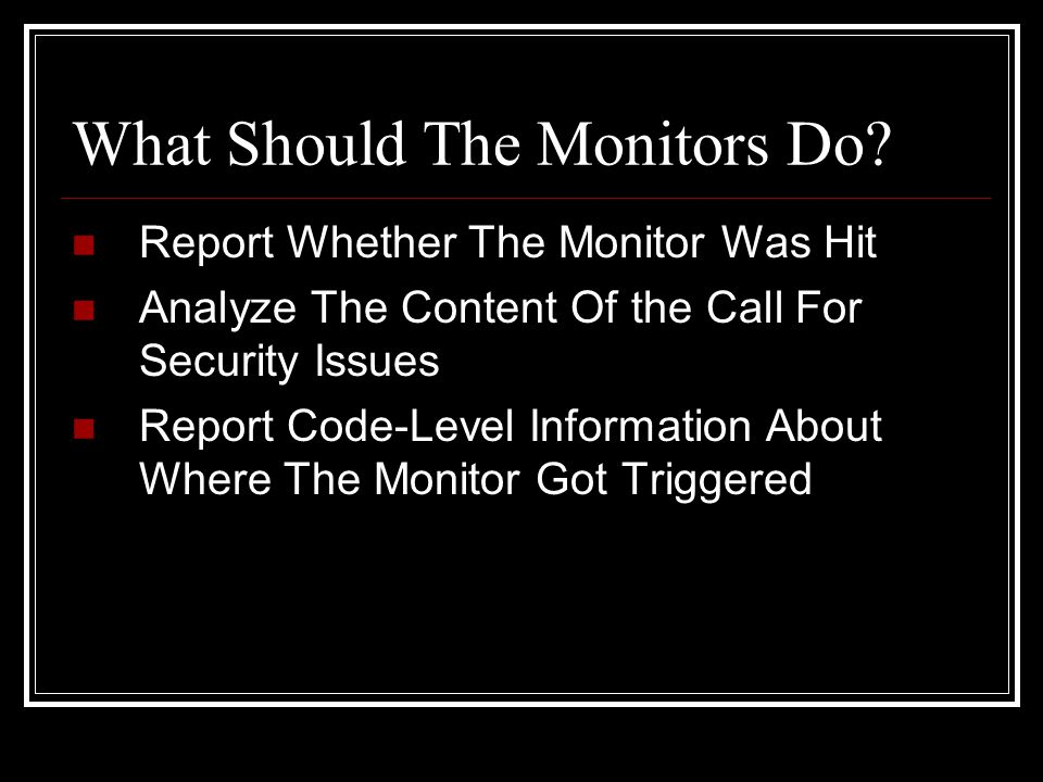 What Should The Monitors Do.