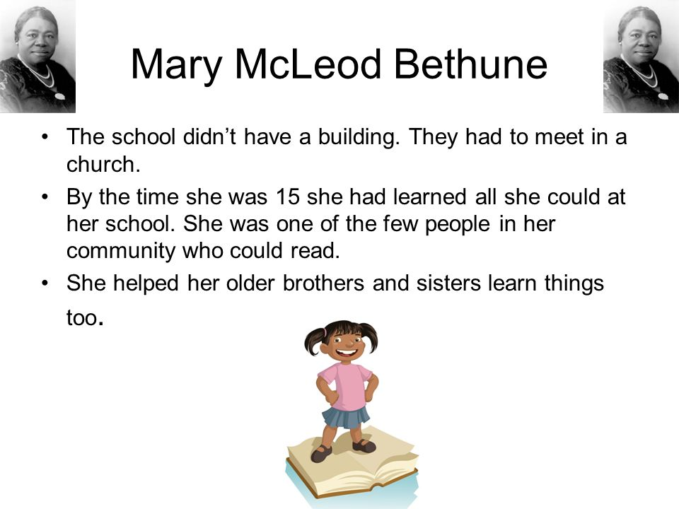 Mary McLeod Bethune Segregation was still active during this time and white women couldn't sit with African American women.