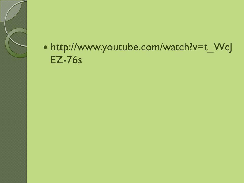 http://www.youtube.com/watch?v=t_WcJ EZ-76s