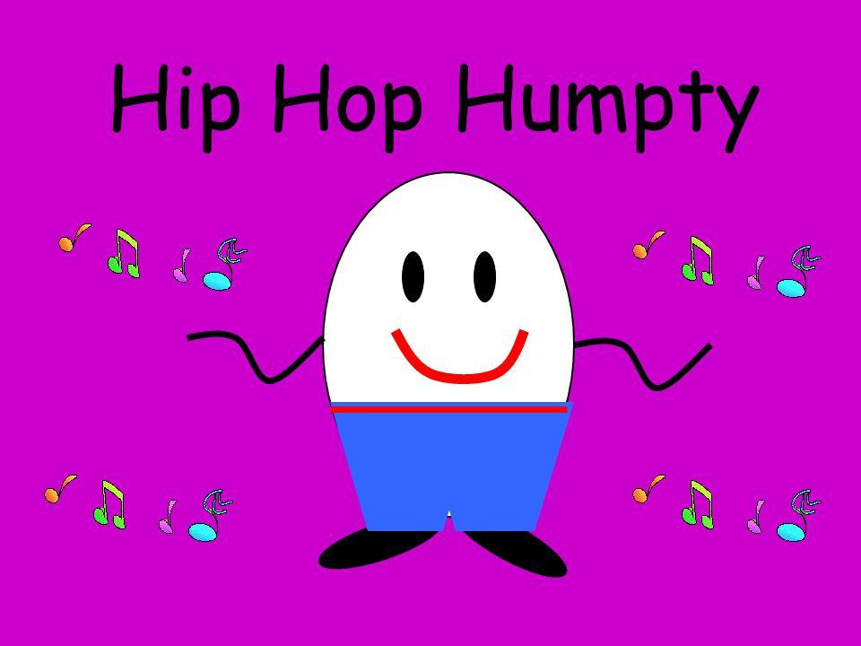 Hip Hop Humpty