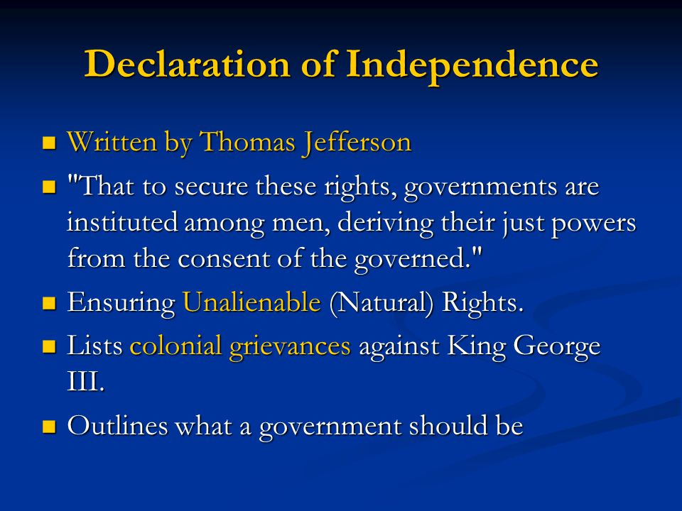 Declaration of Independence Written by Thomas Jefferson Written by Thomas Jefferson