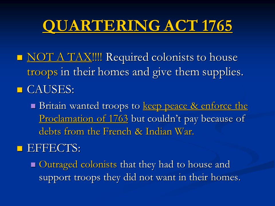 QUARTERING ACT 1765 NOT A TAX!!!.