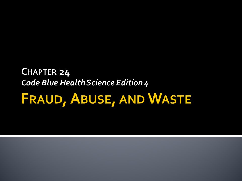 C HAPTER 24 Code Blue Health Science Edition 4