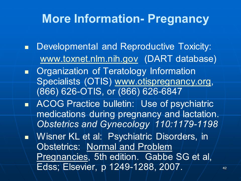 42 More Information- Pregnancy Developmental and Reproductive Toxicity: www.toxnet.nlm.nih.gov (DART database)www.toxnet.nlm.nih.gov Organization of T
