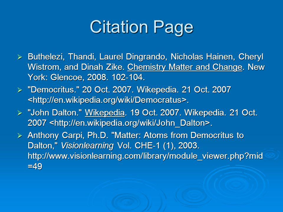 Citation Page  Buthelezi, Thandi, Laurel Dingrando, Nicholas Hainen, Cheryl Wistrom, and Dinah Zike.