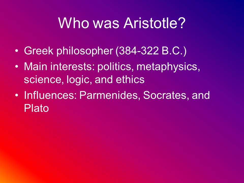 Aristotle's Theory Disagreed with Democritus' idea of matter Believed empty space didn't exist Believed matter is made of earth, fire, air, and water