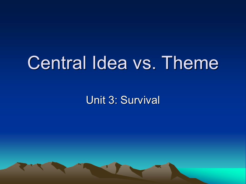 What is central idea.CENTRAL IDEA refers to what the text is mainly about.