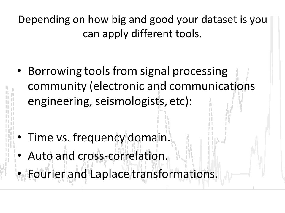 Depending on how big and good your dataset is you can apply different tools.