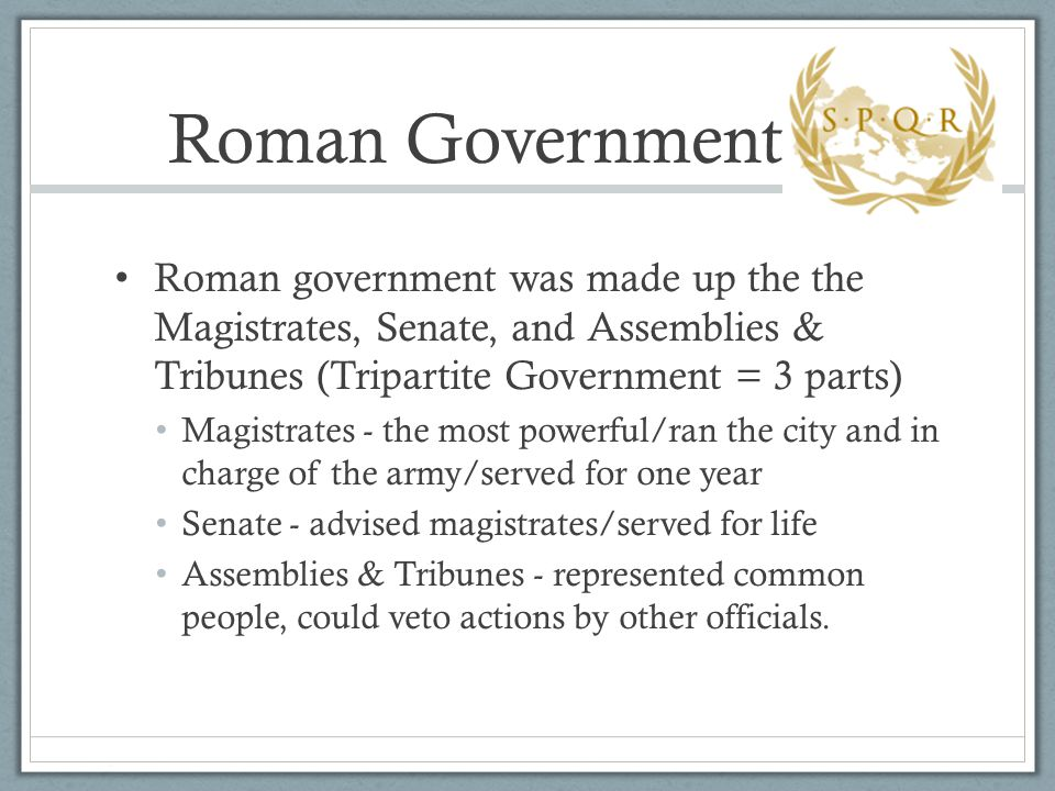 Written Laws Keep Order The first Roman laws were carved into 12 bronze tablets.