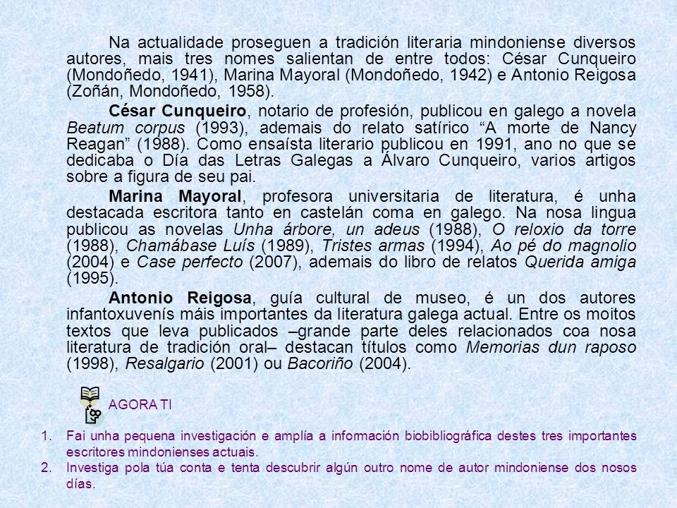 César Cunqueiro Marina Mayoral Antonio Reigosa