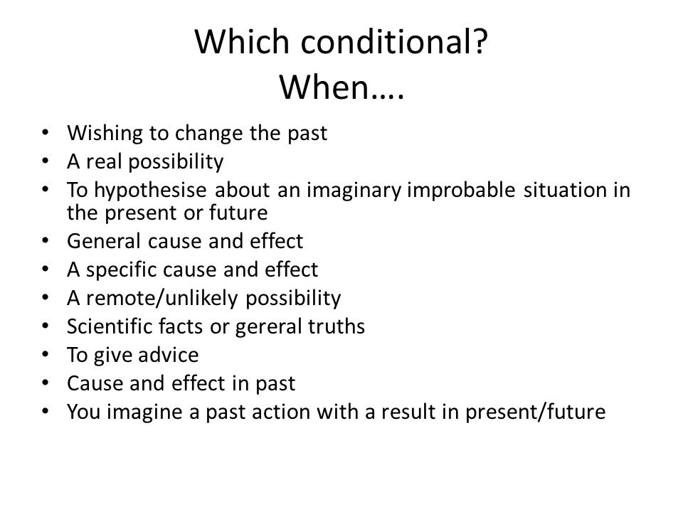 Which conditional.When….