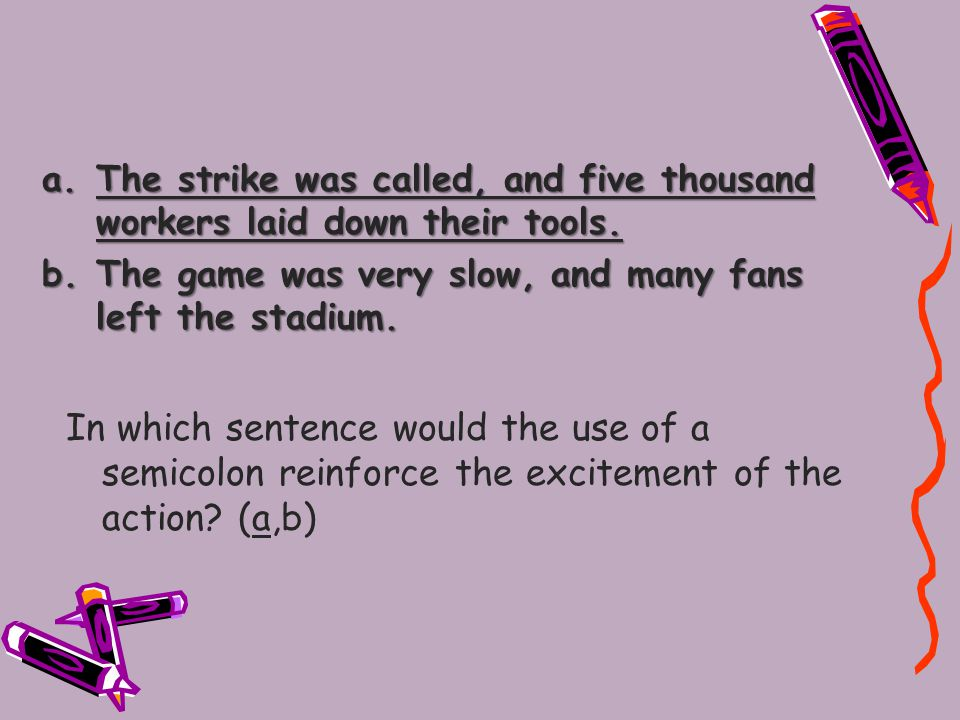 a.The strike was called, and five thousand workers laid down their tools.