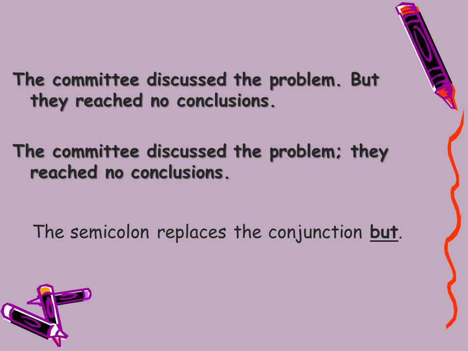 There are a number of adverbs that are sometimes mistaken for conjunctions.