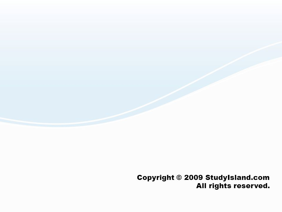 Copyright © 2009 StudyIsland.com All rights reserved.