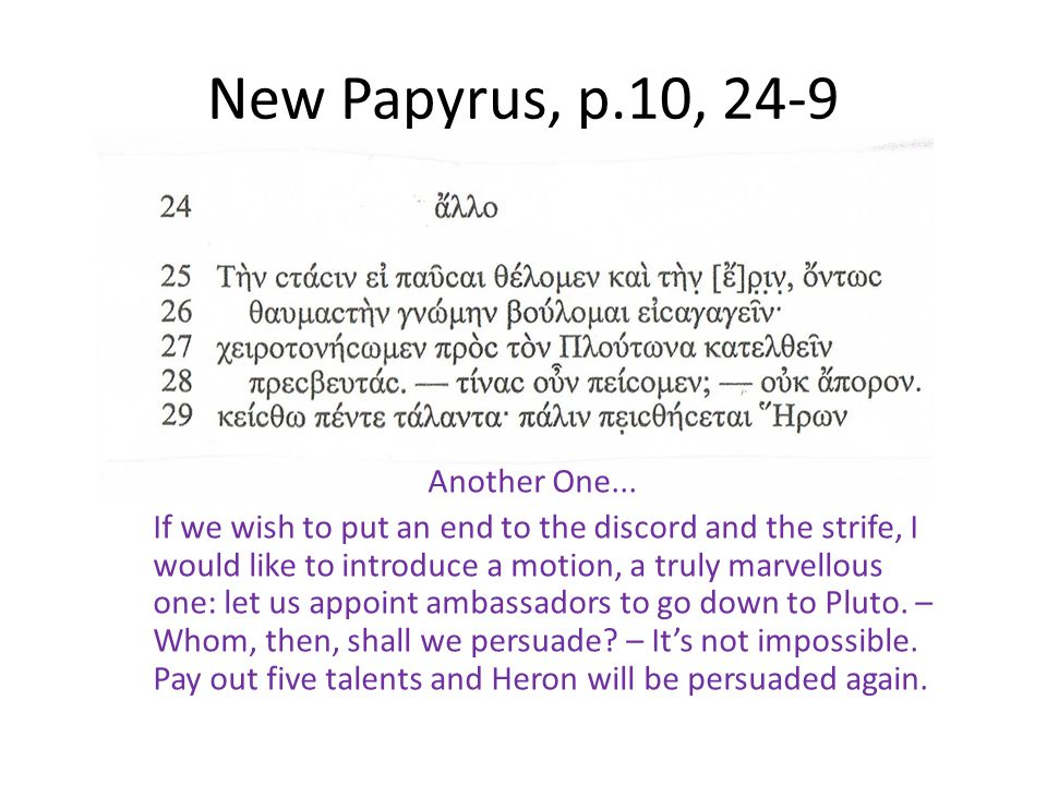 New Papyrus, p.10, 24-9 Another One...