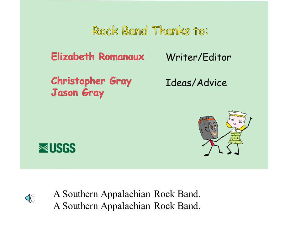 A Southern Appalachian Rock Band.