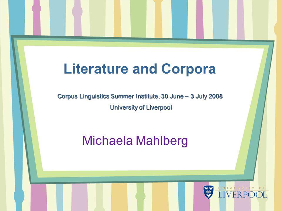 2 Today's talk Literature and computer corpora .