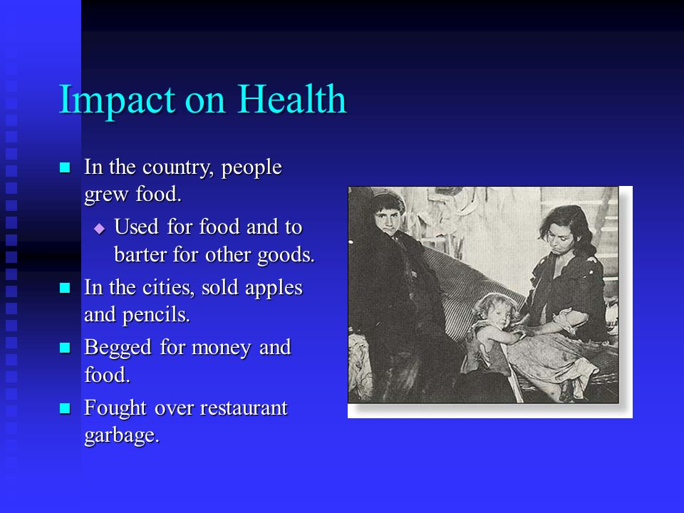 Impact on Health In the country, people grew food.