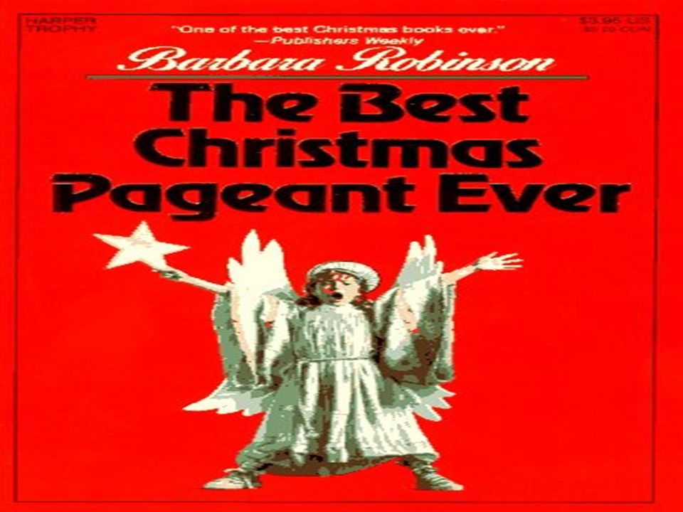 The Best Christmas Pageant Ever Chapter 3 By Barbara Robinson