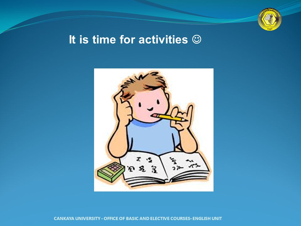 It is time for activities