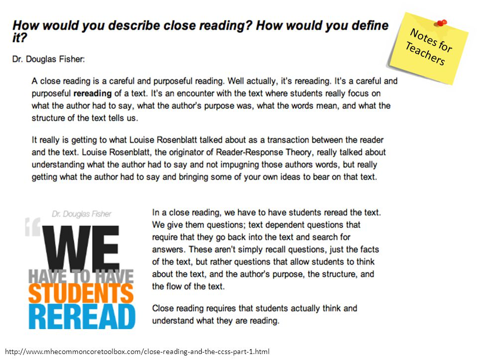 http://www.mhecommoncoretoolbox.com/close-reading-and-the-ccss-part-1.html Notes for Teachers