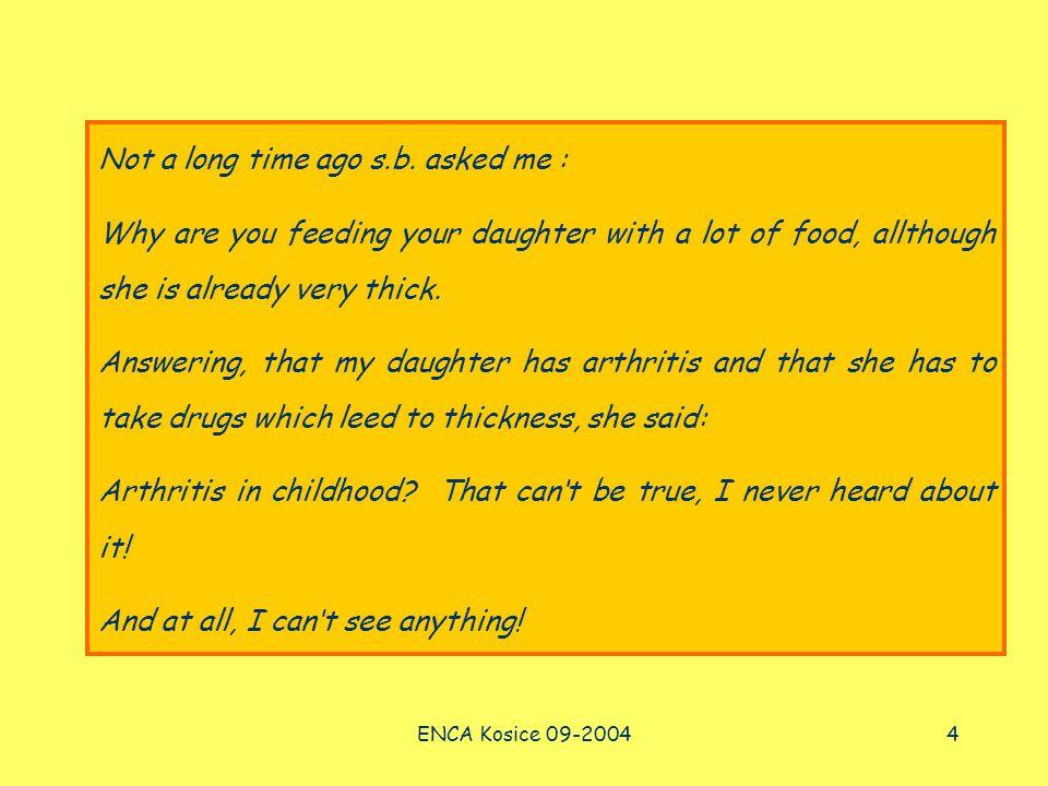 ENCA Kosice 09-20044 Not a long time ago s.b.