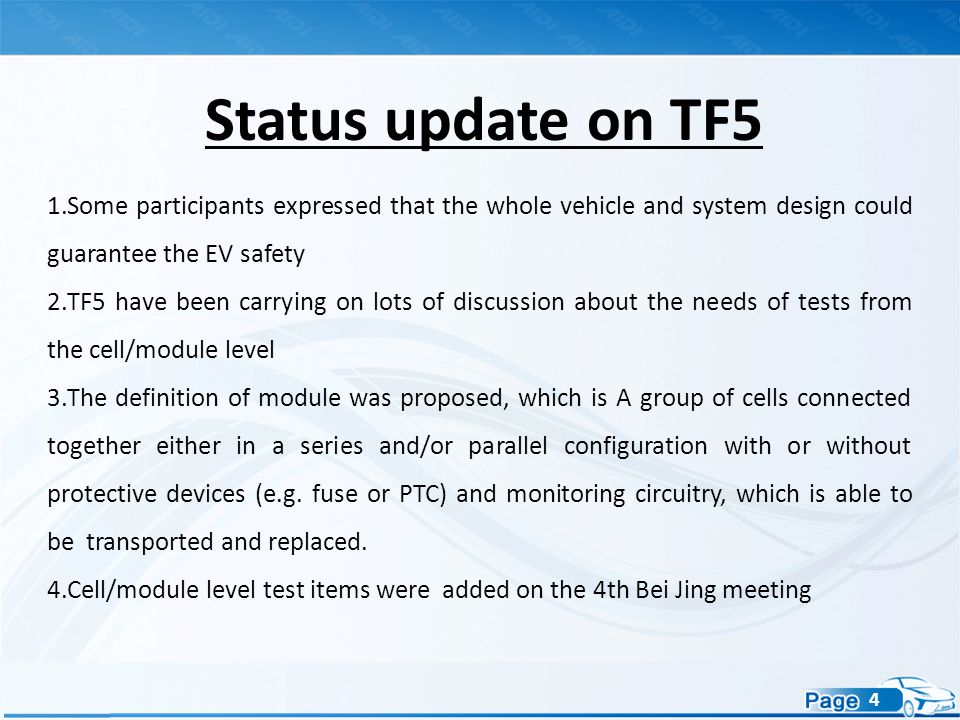 4 1.Some participants expressed that the whole vehicle and system design could guarantee the EV safety 2.TF5 have been carrying on lots of discussion