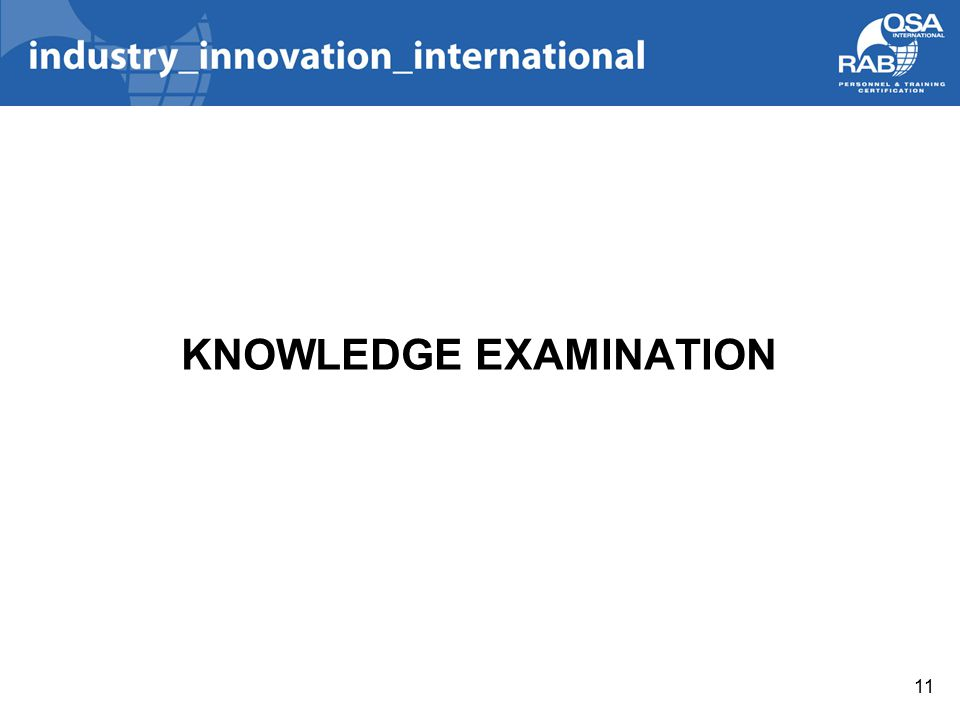 KNOWLEDGE EXAMINATION 11