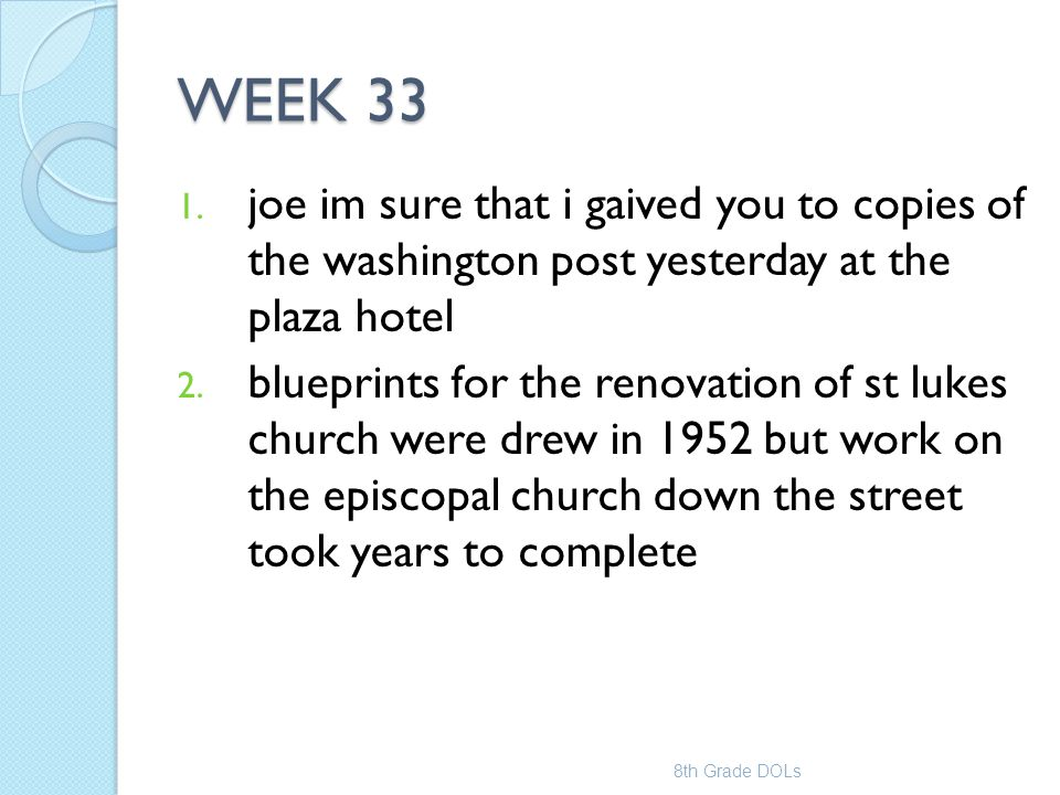 WEEK 33 1. joe im sure that i gaived you to copies of the washington post yesterday at the plaza hotel 2. blueprints for the renovation of st lukes ch
