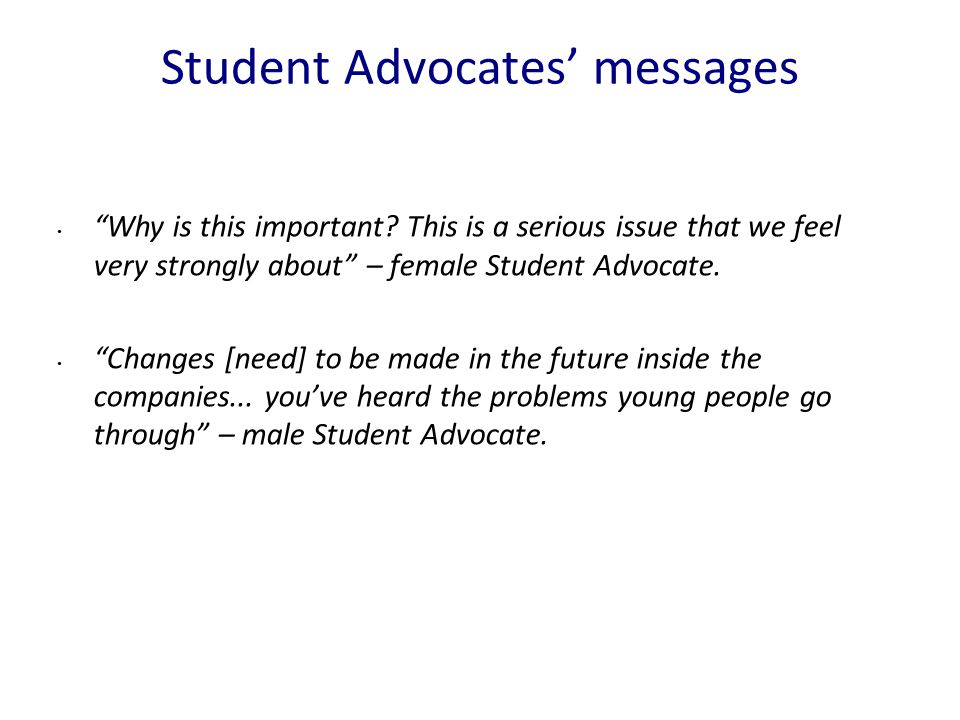 Student Advocates' messages Why is this important.